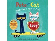 Valentine's Day Is Cool Pete the Cat CSM Dean, Kimberly/ Dean, James