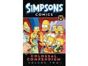 Simpsons Comics Colossal Compendium 2 Simpsons Comics Colossal Compendium