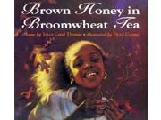 Brown Honey in Broomwheat Tea Reissue