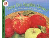 How Do Apples Grow? Let'S-Read-And-Find-Out Book Reprint Maestro, Betsy/ Maestro, Giulio (Illustrator)