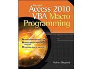Microsoft Access 2010 VBA Macro Programming Shepherd, Richard