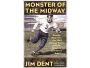 Monster Of The Midway Reprint Dent, Jim