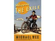 Shlepping the Exile Wex, Michael
