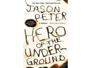 Hero of the Underground Reprint Peter, Jason/ O'Neill, Tony