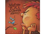 What Are You So Grumpy About? Reprint Lichtenheld, Tom