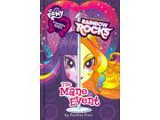 The Mane Event My Little Pony Equestria Girls Finn, Perdita (Adapted By)