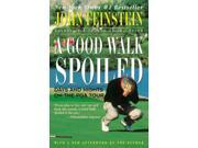 A Good Walk Spoiled Feinstein, John
