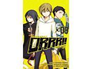 Durarara!! Yellow Scarves Arc 3 Durarara!! Yellow Scarves Arc Narita, Ryohgo/ Satorigi, Akiyo (Illustrator)