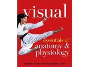 Visual Essentials of Anatomy & Physiology Visual