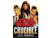 Star Wars : Crucible Star Wars 9SIA9UT3YE0908