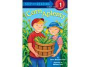 Corn Aplenty Step Into Reading. Step 1