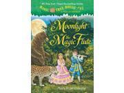 Moonlight on the Magic Flute Magic Tree House Reprint