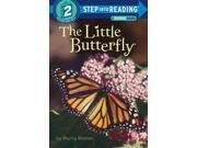 The Little Butterfly Step Into Reading. Step 2 Reissue 9SIABHA4P56140