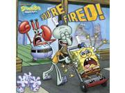 You're Fired! Spongebob Squarepants