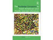 The Routledge Companion to Asian American and Pacific Islander Literature Routledge Literature Companions 9SIA9UT3Y92986