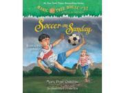 Soccer on Sunday Magic Tree House Unabridged 9SIA9UT3YH5812