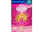 Fairy Dreams Barbie. Step into Reading 9SIAA9C3WP7074