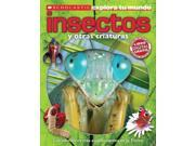 Insectos / Bugs Scholastic Explora Tu Mundo / Scholastic Discover More Arlon, Penelope/ Gordon-Harris, Tory