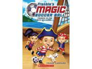 Frankie Vs. the Pirate Pillagers Frankie's Magic Soccer Ball Reprint 9SIAA9C3WP7853