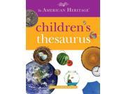 The American Heritage Children's Thesaurus American Heritage Publishing Company (Corporate Author)