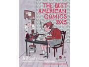 The Best American Comics 2013 Best American Comics Smith, Jeff (Editor)/ Abel, Jessica (Editor)/ Madden, Matt (Editor)