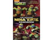 The Official Ninja Turtle Handbook Teenage Mutant Ninja Turtles 9SIAA9C3WR4484
