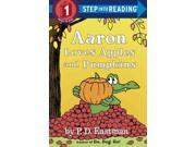 Aaron Loves Apples and Pumpkins Step Into Reading. Step 1 Eastman, P. D.