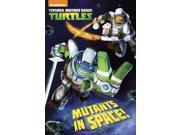 Mutants in Space! Teenage Mutant Ninja Turtles Lewman, David (Adapted By)