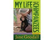 My Life With the Chimpanzees Revised