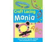 Craft Lacing Mania Galvani, Anouchka