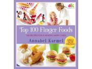 Top 100 Finger Foods Karmel, Annabel