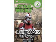 Clone Troopers in Action DK Readers. Star Wars 9SIAA9C3WP6922