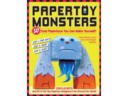 Papertoy Monsters CSM Workman Publishing (Corporate Author)/ Castleforte, Brian/ Rabin, Netta (Contributor)/ James, Robert (Illustrator)