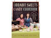 The Liddabit Sweets Candy Cookbook 9SIABHA4P76889