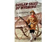Outlaw Tales of Wyoming 2 9SIA9UT3Y89183