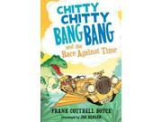 Chitty Chitty Bang Bang and the Race Against Time Chitty Chitty Bang Bang 9SIA9UT3Y82147