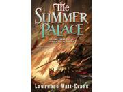 The Summer Palace The Annals of the Chosen Reprint