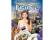 Cultural Traditions in France Cultural Traditions in My World