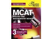 The Princeton Review MCAT Biology and Biochemistry Review 2015 MCAT Biology Review (Princeton Review) 1 Princeton Review (Corporate Author)