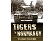 Tigers in Normandy 9SIA9UT3XX5299