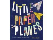 Little Paper Planes: 20 Artists Reinvent the Childhood Classic