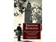 Freedom Betrayed Hoover Institution Press Publication 9SIA9UT3YA0584