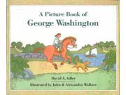 A Picture Book of George Washington Picture Book Biography Reprint