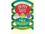 Skippy Dies Reprint