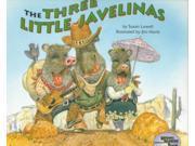 The Three Little Javelinas Lowell, Susan/ Harris, Jim (Illustrator)