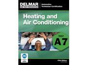 Heating and Air Conditioning (A7) DELMAR LEARNING'S ASE TEST PREP SERIES 5 9SIA9UT3XS1519