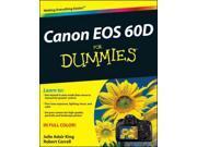 Canon EOS 60D for Dummies For Dummies (Computer/Tech) King, Julie Adair/ Correll, Robert