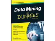Data Mining for Dummies For Dummies Binding: Paperback Publisher: John Wiley & Sons Inc Publish Date: 2014/09/29 Synopsis: Offers information on how to search through large amounts of computerized business data to find useful patterns or trends, including creation and validity testing of a data model, effective communication of findings, and available tools