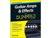 Guitar AMPS & Effects for Dummies For Dummies Hunter, Dave