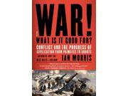 War! What Is It Good For? Reprint